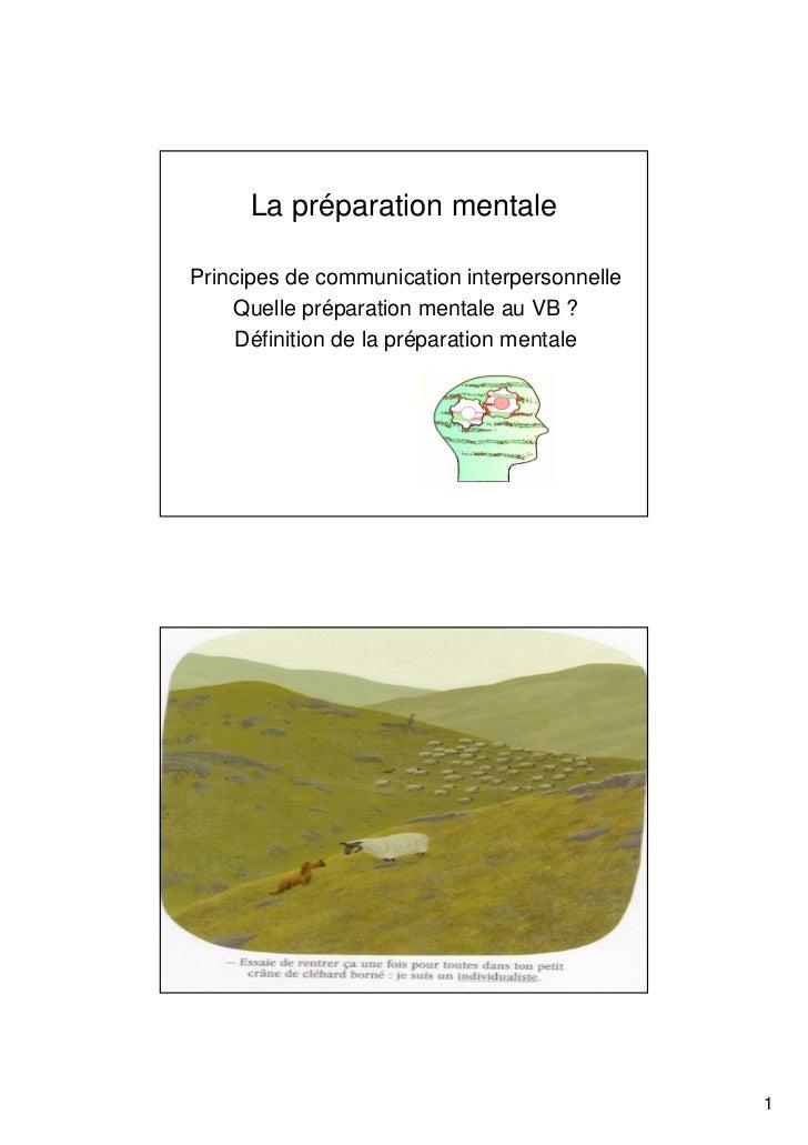 La préparation mentalePrincipes de communication interpersonnelle    Quelle préparation mentale au VB ?     Définition de ...