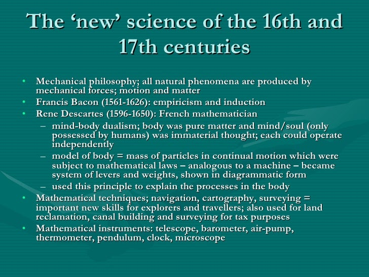 astronomy in 16th and 17th centuries Breakthroughs in astronomy and medicine in the 16th and 17th centuries it was during the 16th and 17th centuries when man's view of.