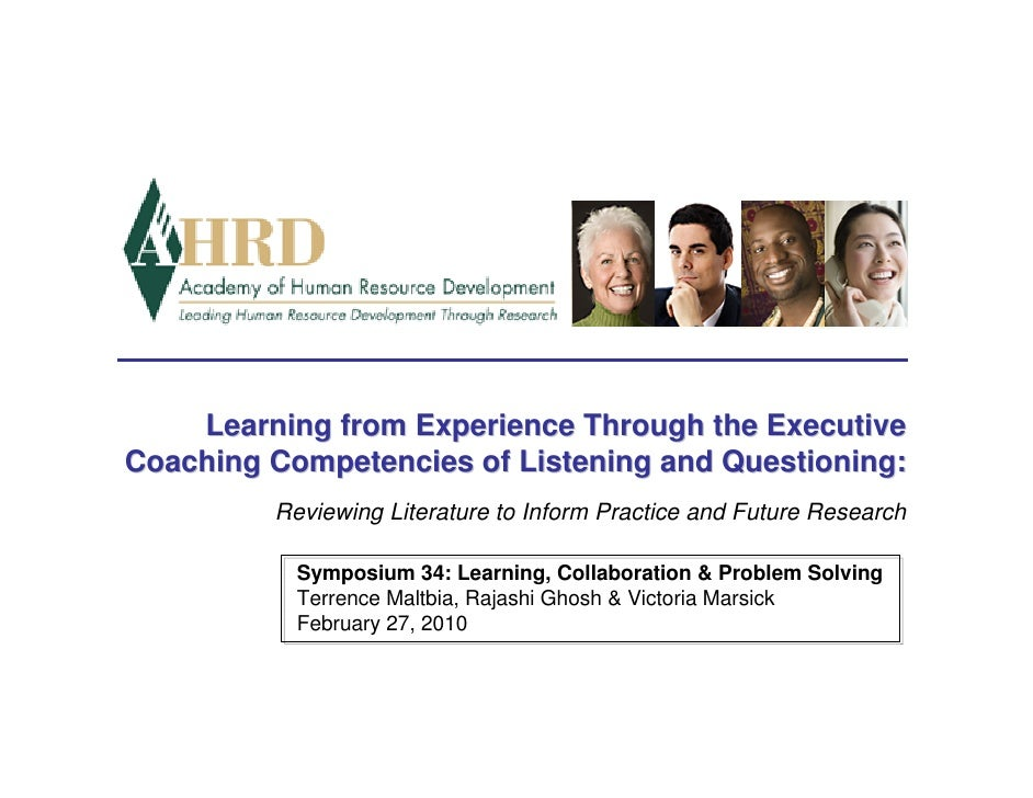 Learning from Experience Through the Executive Coaching Competencies of Listening and Questioning:          Reviewing Lite...