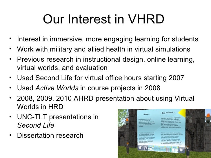 Our Interest in VHRD• Interest in immersive, more engaging learning for students• Work with military and allied health in ...