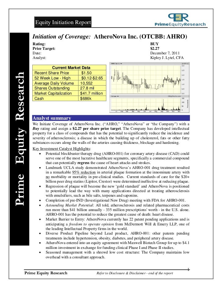 Equity Initiation Report                        Initiation of Coverage: AtheroNova Inc. (OTCBB: AHRO)                     ...