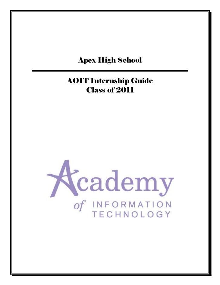 Apex High SchoolAOIT Internship Guide    Class of 2011