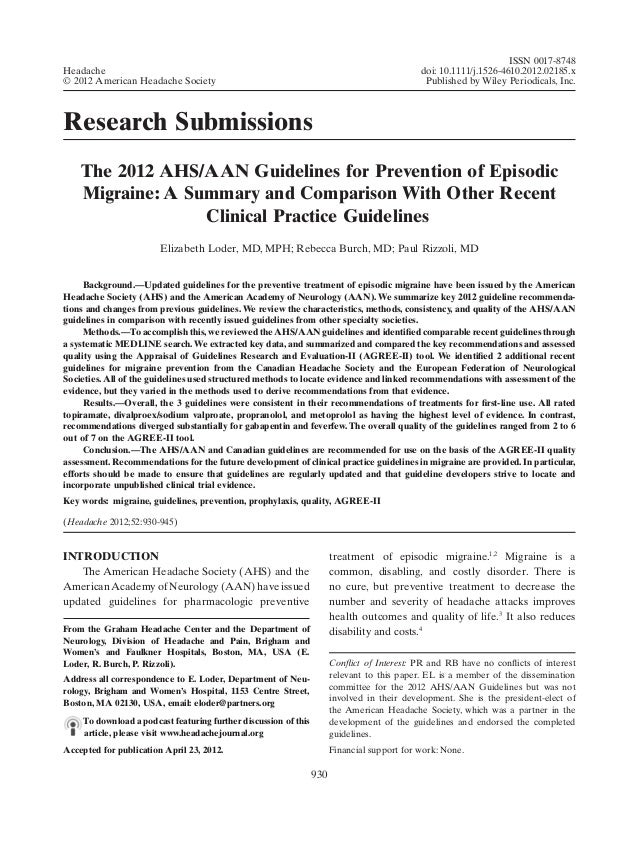 Research Submissions The 2012 AHS/AAN Guidelines for Prevention of Episodic Migraine: A Summary and Comparison With Other ...