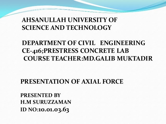 PRESENTATION ON AXIAL FORCE10.01.03.063 Slide 2