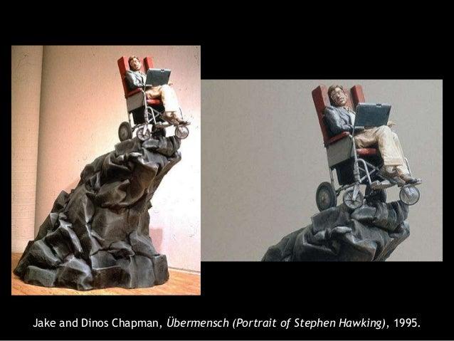 Resultado de imagen de Jake and Dinos Chapman Stephen hawking