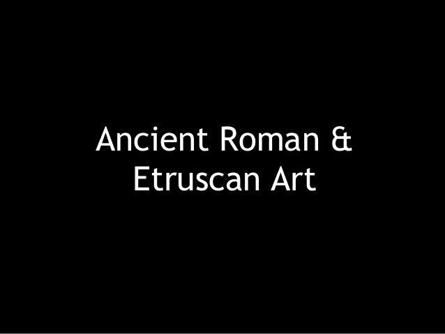 Ancient Roman & Etruscan Art
