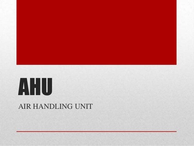 AHUAIR HANDLING UNIT