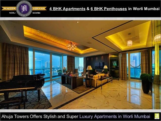 Ahuja Towers Offers 4 Bhk Luxury Property In Worli Mumbai