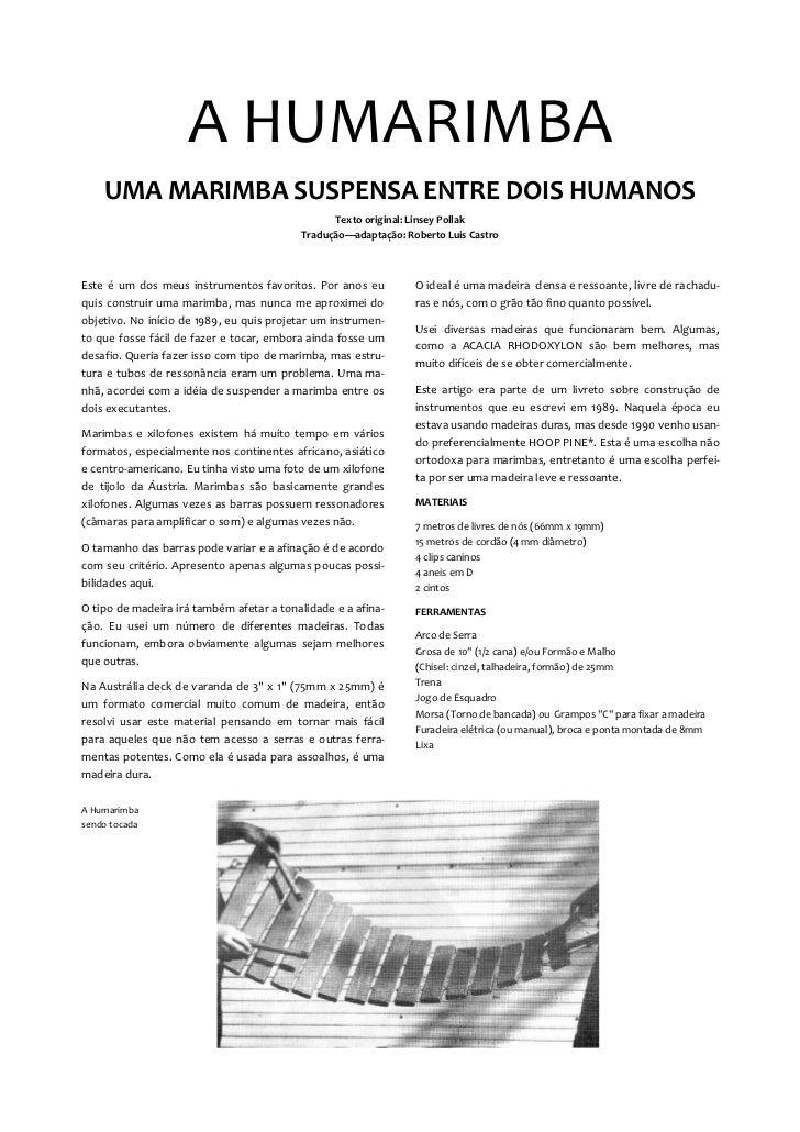 A HUMARIMBA    UMA MARIMBA SUSPENSA ENTRE DOIS HUMANOS                                                Texto original: Lins...