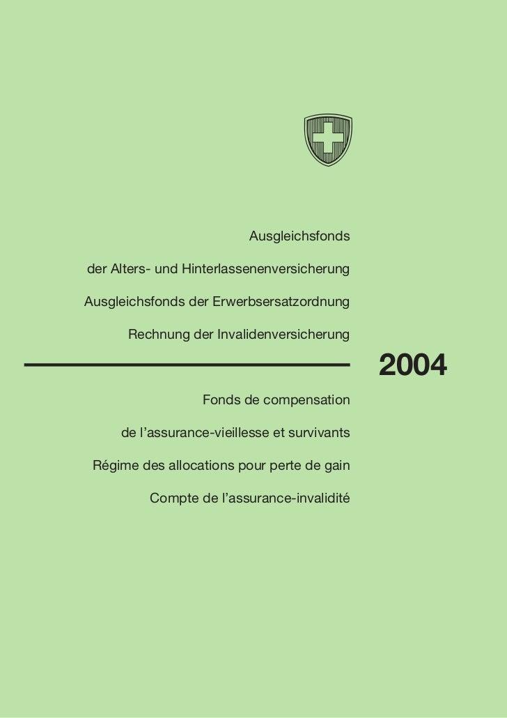Ausgleichsfondsder Alters- und HinterlassenenversicherungAusgleichsfonds der Erwerbsersatzordnung      Rechnung der Invali...