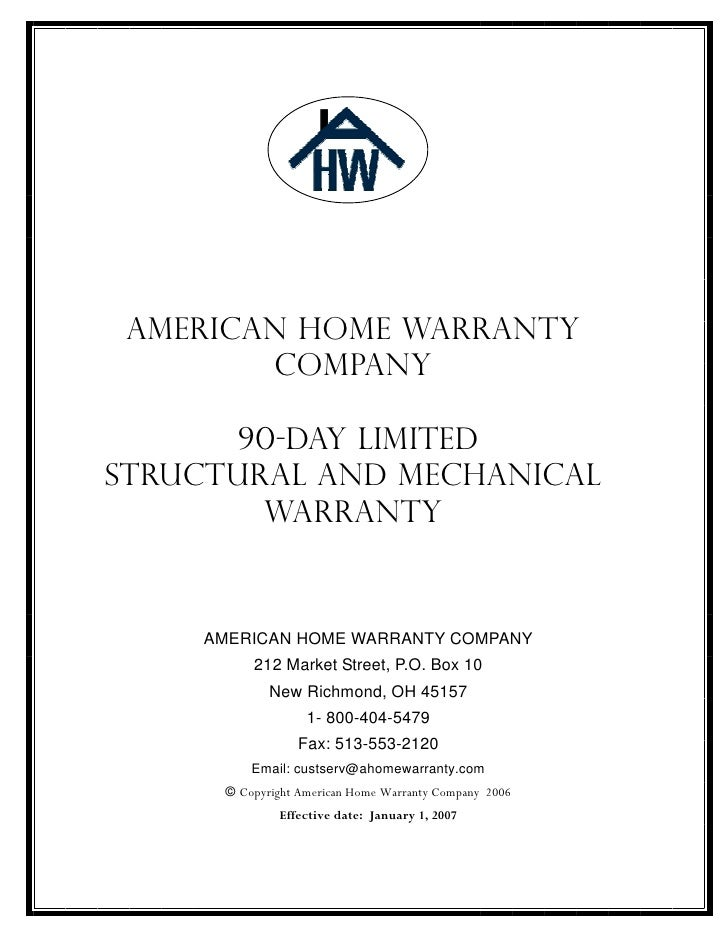 AMERICAN HOME WARRANTY         COMPANY         90-DAY LIMITED STRUCTURAL AND MECHANICAL         WARRANTY       AMERICAN HO...