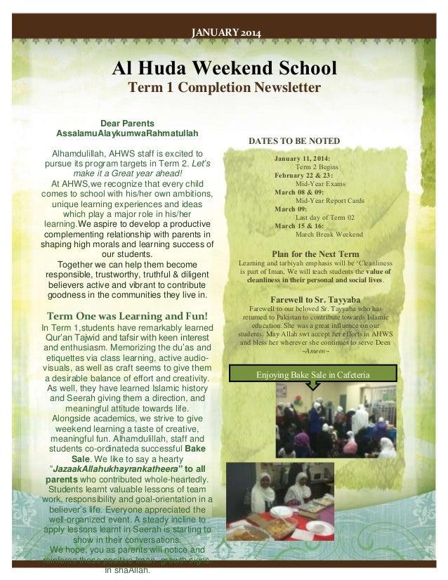 JANUARY 2014  Al Huda Weekend School Term 1 Completion Newsletter Dear Parents AssalamuAlaykumwaRahmatullah Alhamdulillah,...