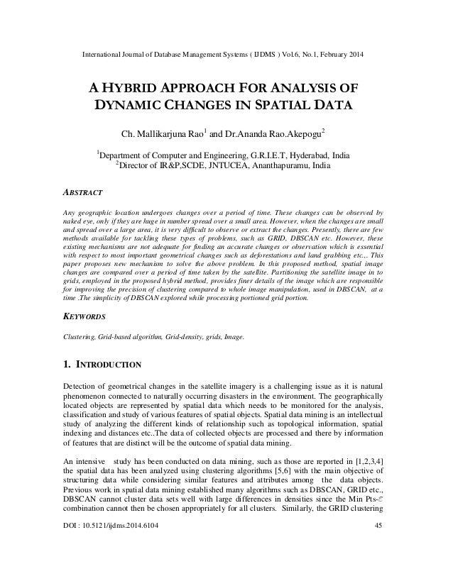 International Journal of Database Management Systems ( IJDMS ) Vol.6, No.1, February 2014 DOI : 10.5121/ijdms.2014.6104 45...