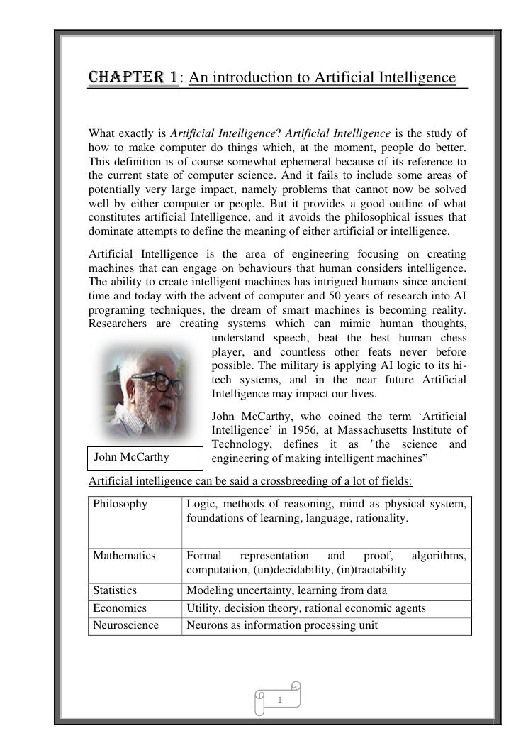 Chapter 1: An introduction to Artificial Intelligence   What exactly is Artificial Intelligence? Artificial Intelligence i...