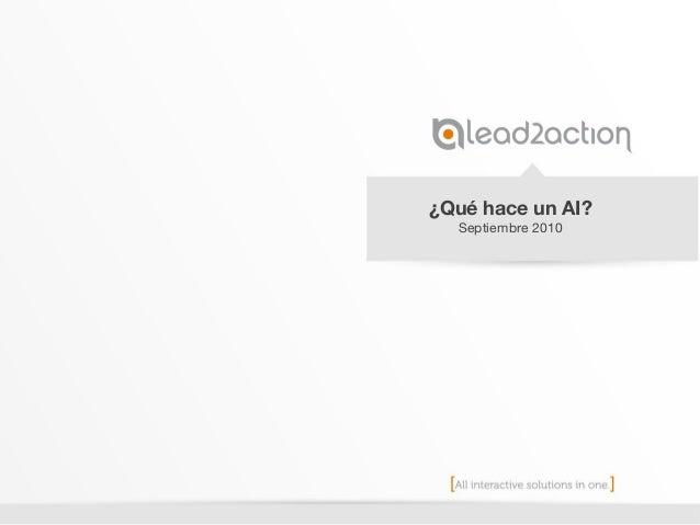 ¿Qué hace un AI? Septiembre 2010