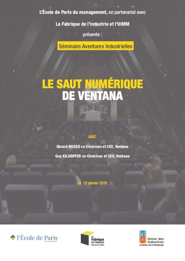 LE SAUT NUMÉRIQUE DE VENTANA L'École de Paris du management, en partenariat avec La Fabrique de l'industrie et l'UIMM prés...