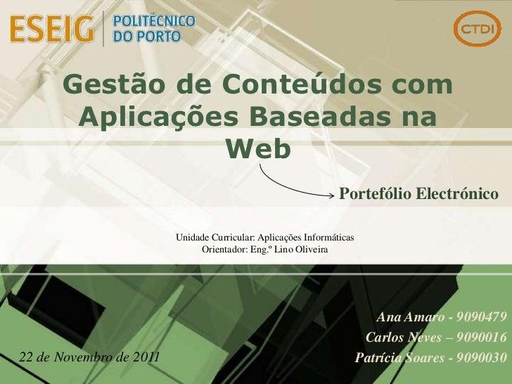 Gestão de Conteúdos com       Aplicações Baseadas na                Web                                                   ...