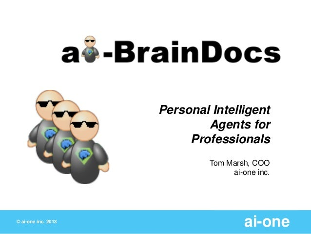 Personal Intelligent                             Agents for                          Professionals                        ...