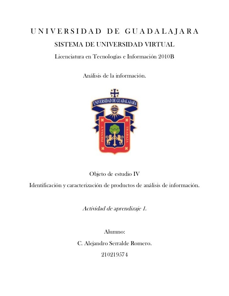 UNIVERSIDAD DE GUADALAJARA          SISTEMA DE UNIVERSIDAD VIRTUAL          Licenciatura en Tecnologías e Información 2010...
