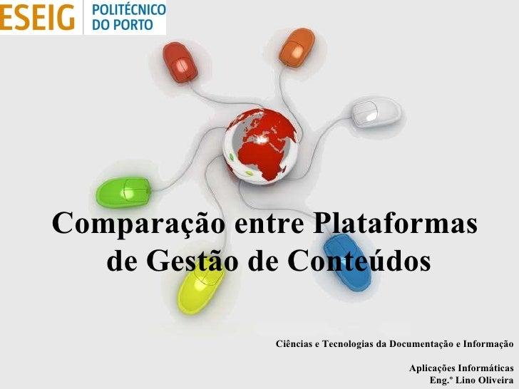 Free Powerpoint Templates Comparação entre Plataformas  de Gestão de Conteúdos Ciências e Tecnologias da Documentação e In...