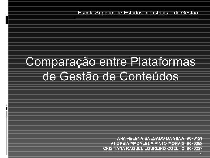 Comparação entre Plataformas de Gestão de Conteúdos Escola Superior de Estudos Industriais e de Gestão