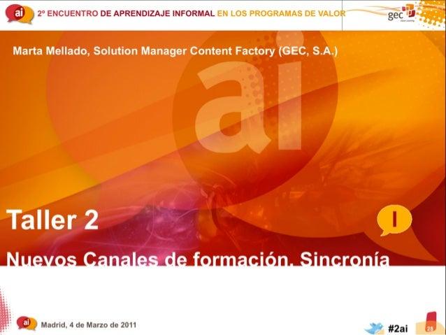 Soluciones Informal Learning - nuevos canales de Formación . Sincronía