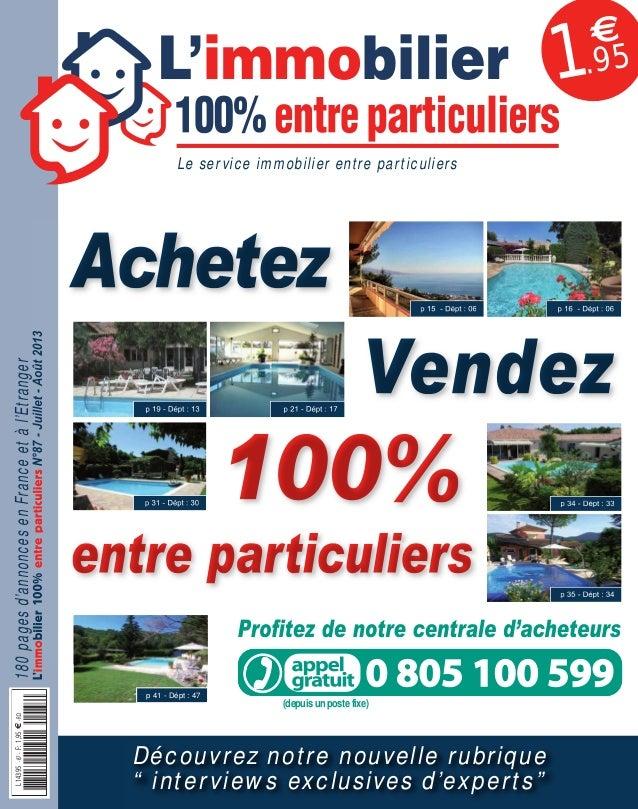 087APLIM_001_002_057APLIM_001_002.qxd 10/06/2013 16:33 Page 1  1  €  .95  Achetez 180 pages d'annonces en France et à l'Et...