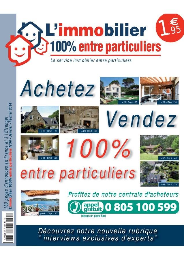 €  1.95 Le service immobilier entre particuliers  L'immobilier 100% entre particuliers N°90 - Janvier - Février 2014  180 ...