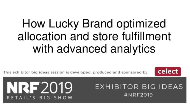 How Lucky Brand optimized allocation and store fulfillment with advanced analytics