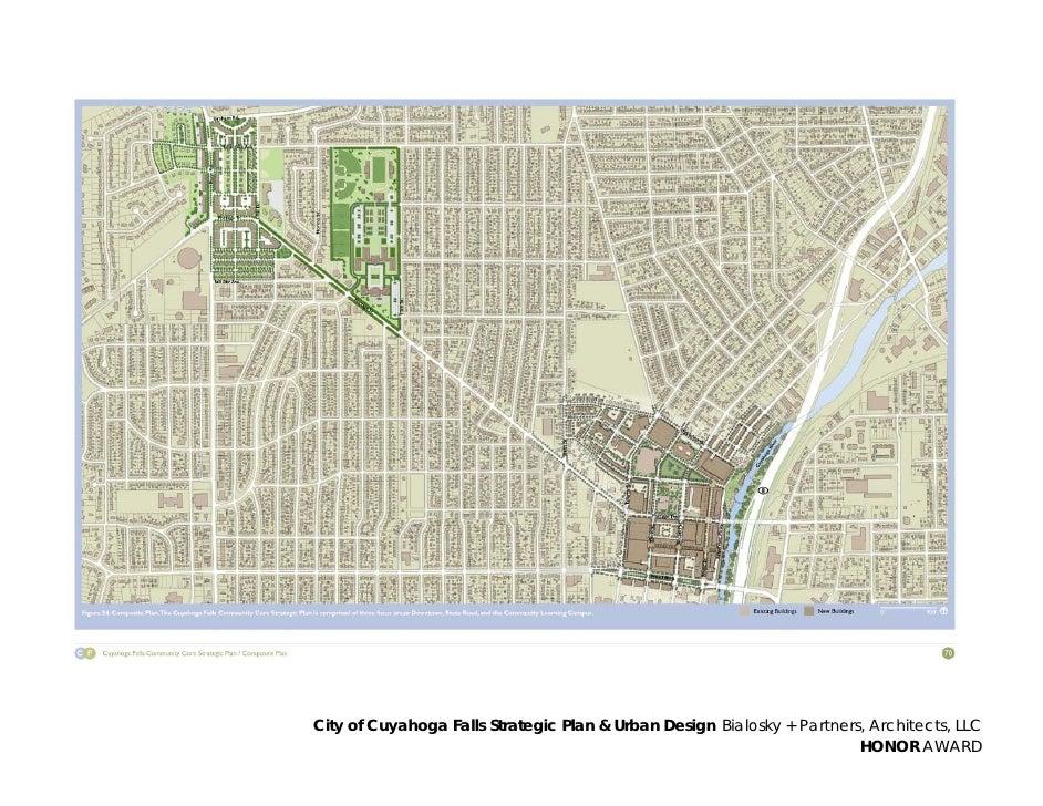 City of Cuyahoga Falls Strategic Plan & Urban Design Bialosky + Partners, Architects, LLC                                 ...