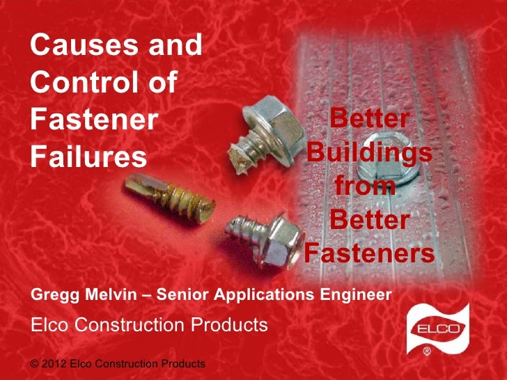 Causes andControl ofFastener                              BetterFailures                            Buildings             ...