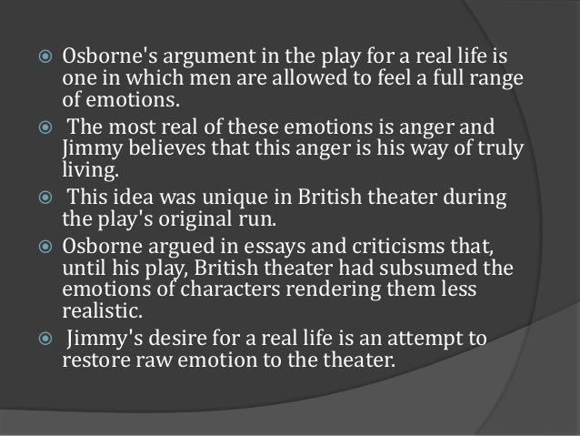 the characterization of jimmy in john osbornes play a look back in anger Osborne co-wrote two plays -- the devil inside him and personal enemy -- before writing and submitting look back in anger for production the play, written in a short period of only a few weeks, was summarily rejected by the agents and production companies to whom osborne first submitted the play.