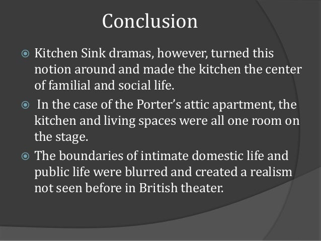 Themes in john osbornes look back in anger 24 conclusion kitchen sink dramas workwithnaturefo