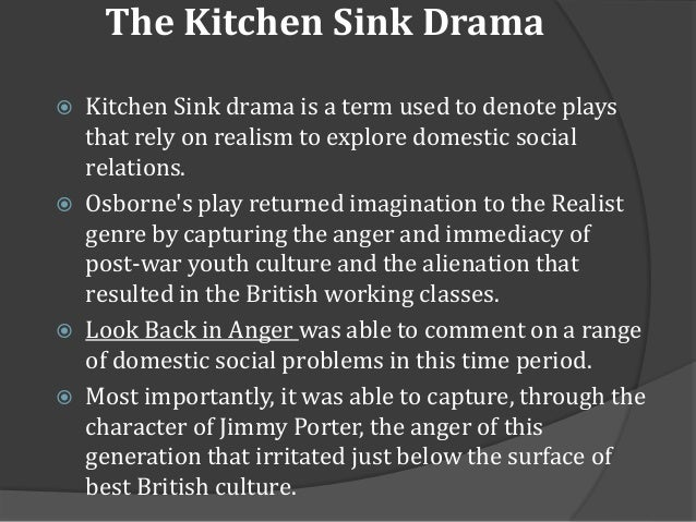 Themes in john osbornes look back in anger 4 the kitchen sink drama workwithnaturefo