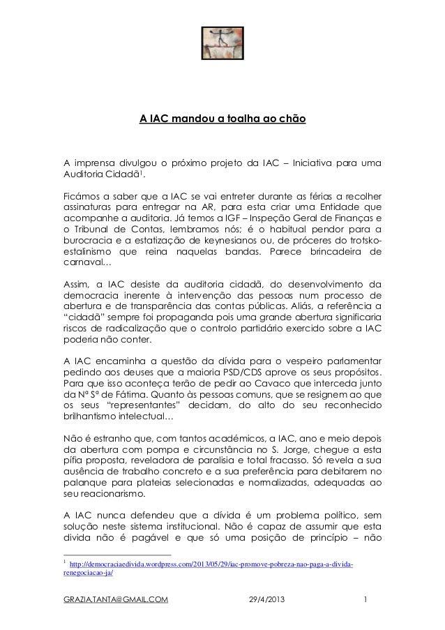 GRAZIA.TANTA@GMAIL.COM 29/4/2013 1A IAC mandou a toalha ao chãoA imprensa divulgou o próximo projeto da IAC – Iniciativa p...