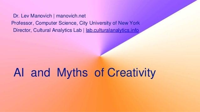 Dr. Lev Manovich | manovich.net Professor, Computer Science, City University of New York Director, Cultural Analytics Lab ...