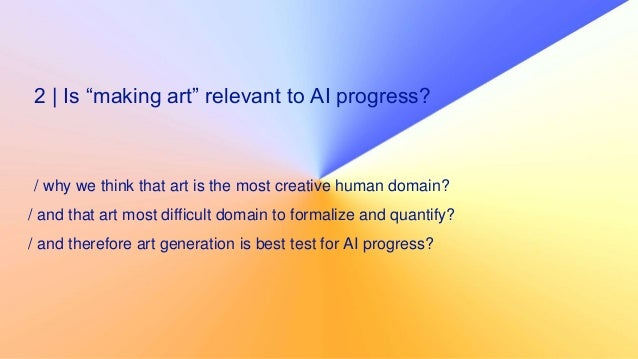 5 | Why it is particularly easy to simulate modern art? / in modern art, visual and semantic parameters can vary on large ...