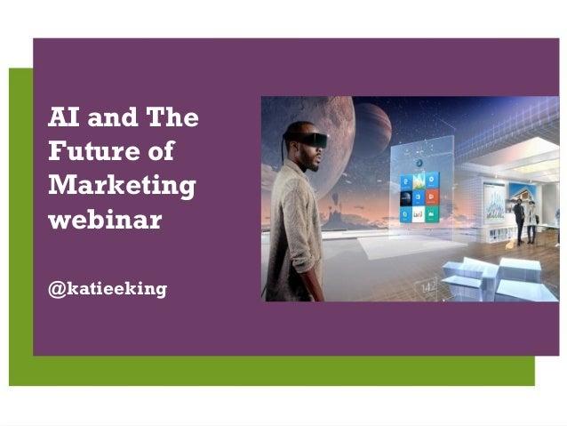 | 1 29/11/2012 | Social Media Legals AI and The Future of Marketing webinar @katieeking