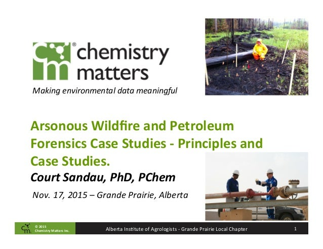©	   2015	   	    Chemistry	   Ma2ers	   Inc. 1	   Alberta	   Ins-tute	   of	   Agrologists	   -­‐	   Grande	   Prairie	  ...