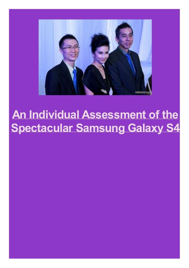 An Individual Assessment of the Spectacular Samsung Galaxy S4