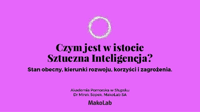 Four Slupsk Lectures. I. Artificial Intelligence Slide 3