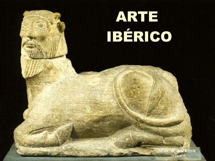 ARTE  IBÉRICO