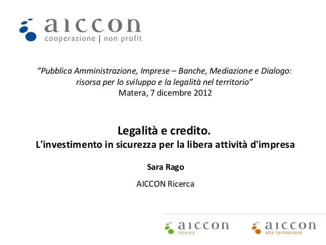 """""""Pubblica Amministrazione, Imprese – Banche, Mediazione e Dialogo:          risorsa per lo sviluppo e la legalità nel terr..."""