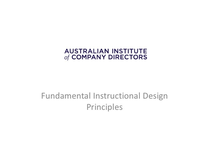 Fundamental Instructional Design         Principles