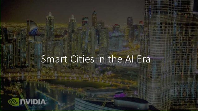 Smart Cities in the AI Era