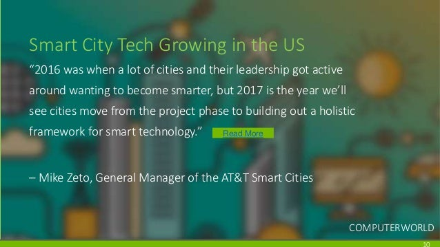 """Smart City Tech Growing in the US """"2016 was when a lot of cities and their leadership got active around wanting to become ..."""