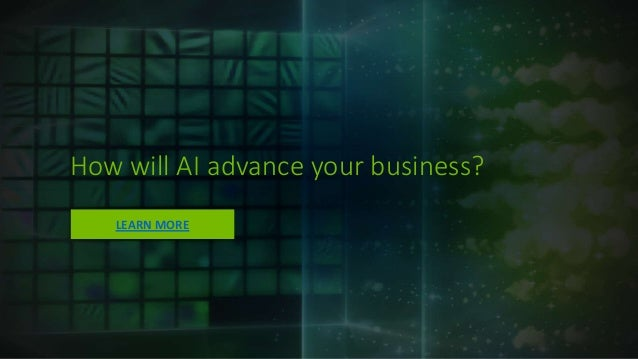 How will AI advance your business? LEARN MORE