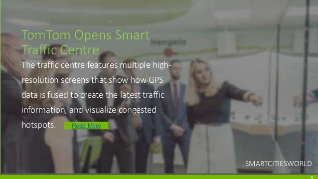 TomTom Opens Smart Traffic Centre The traffic centre features multiple high- resolution screens that show how GPS data is ...