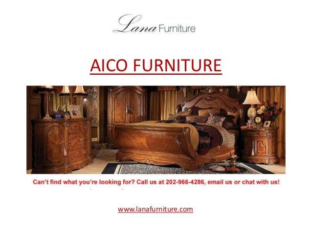 AICO FURNITURE  www.lanafurniture.com