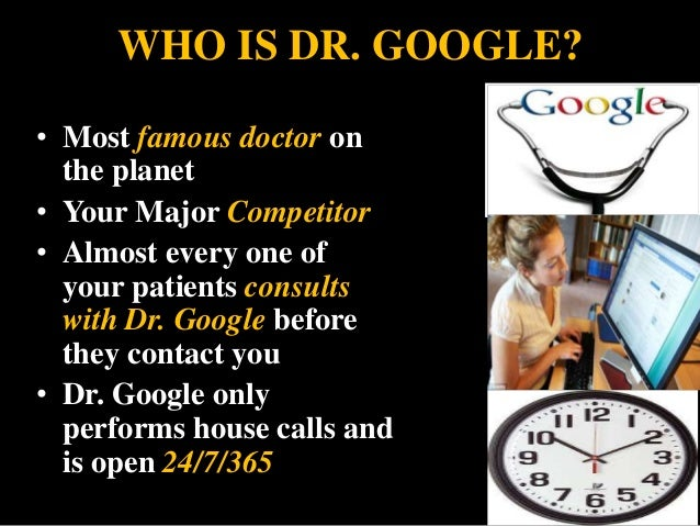 Dr  Google- Knows all